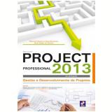 Microsoft Project Professional 2013 - Mauricio Moreira