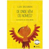 De Onde Vem Os Nomes - Ilan Brenman