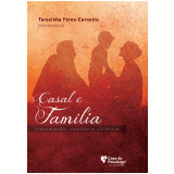 Casal e família: transmissão, conflito e violência (Ebook) - Cilio Ziviani