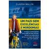 Um Pa�s sem excel�ncias e mordomias (Ebook)