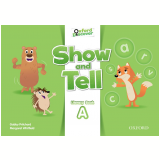 Show And Tell 2 Literacy Bk A -