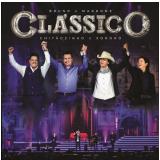 Bruno & Marrone e Chitãozinho & Xororó - Clássico (CD) - Chitãozinho e Xororó, Bruno e Marrone