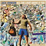 Jack Johnson - All The Light Above It Too (CD) - Jack Johnson