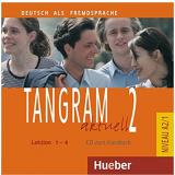 Tangram Aktuell 2 - Lektion 1-4 - Hueber
