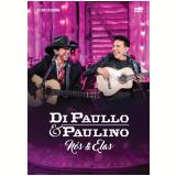Di Paullo & Paulino - Nós & Elas - Ao Vivo Em Goiânia (DVD) - Di Paullo & Paulino