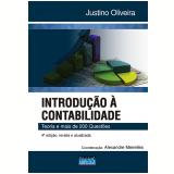 Introdução à Contabilidade - Teoria e Mais de 200 Questões - Alexandre Meirelles, Justino Oliveira