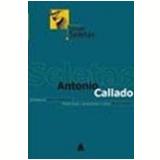 Novas Seletas - Antonio Callado