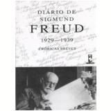 Di�rio de Sigmund Freud 1929-1939 - Sigmund Freud