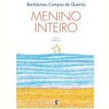 Menino Inteiro - Bartolomeu Campos de Queirós
