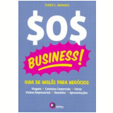 Sos Business! - Teddy L. Moraes