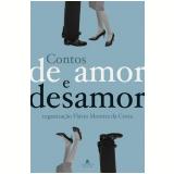 Contos de Amor e Desamor - Flávio Moreira da Costa (Org.)