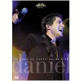 Daniel: 20 Anos de Carreira Ao Vivo (DVD) - Daniel