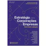 Estratégia Para Corporações e Empresas - João Paulo Lara de Siqueira, João Maurício Gama Boaventura