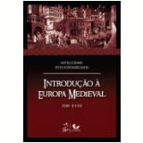 Introdu�ao A Europa Medieval 300-1550 - Wim Blockmans