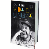 Vida De Cinema - Cac� Diegues