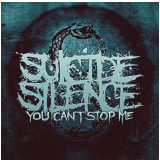 Suicide Silence - You Can´t Stop Me (CD) - Suicide Silence