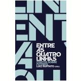 Entre as quatro linhas (Ebook) - Luiz Ruffato