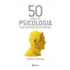 50 Ideias De Psicologia Que Voc� Precisa Conhecer