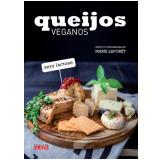 Queijos Veganos - Marie Laforêt