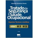 Tratado De Segurança E Saúde Ocupacional (vol. 7) - Alexandre Demetrius Pereira