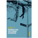 Primatas Da Park Avenue - Wednesday Martin