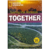 Footprint Reading Library - Level 7  2600 C1 - Saving The Amazon Together - American English + Multirom - Rob Waring