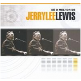 Só O Melhor De  - Jerry Lee Lewis (CD) - Jerry Lee Lewis