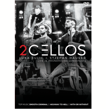 Luka Sulic e Stjepan Hauser - 2 Cellos - Live In Houndhouse, London 2012 (DVD)