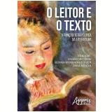 O Leitor e o Texto: A Função Terapêutica da Literatura (Ebook) - Leda Maria Codeco Barone