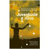 Juventude e Risco - Rayanne Suim Francisco, Gilead Marchezi Tavares