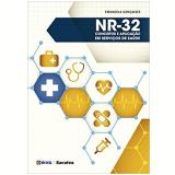 NR-32 - Conceitos e Aplicação Em Serviços de Saúde - Emanoela Gonçalves