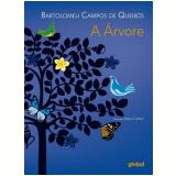 A Árvore - Bartolomeu Campos de Queirós