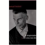 O Despovoador & Mal Visto Mal Dito - Samuel Beckett