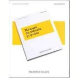 Manual da Ciência Popular - Waltercio Caldas