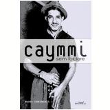 Caymmi sem Folclore - André Domingues