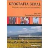 Geografia Geral Espaço Natural e Socioeconômico 5ª Edição - Marcos de Amorim Coelho, Lygia Terra