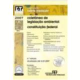 Mini Colet�nea de Legisla��o Ambiental, Constitui��o Federal Vol. 9 6� Edi��o - Odete Medauar
