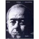 Cancioneiro Vinicius de Moraes Biografia e Obras Selecionadas (2 Vols.) - Ana Jobim