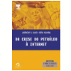 Da Crise do Petr�leo � Internet