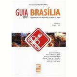 Guia Brasília 2007 - Alexandre Menegale