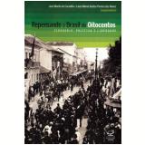 Repensando o Brasil do Oitocentos