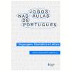 Jogos nas Aulas de Portugu�s