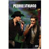 Pedro e Thiago - Ao Vivo (DVD) - Pedro e Thiago
