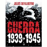 Guerra: 1939-1945