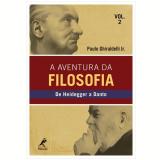 A Aventura da Filosofia (Vol. 2) - Paulo Ghiraldelli Jr.