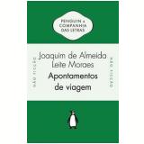 Apontamentos de Viagem - Joaquim de Almeida Leite Moraes