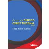 Curso de Direito Constitucional - Manoel Jorge, Silva Neto