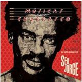 Seu Jorge - Músicas Para Churrasco - Ao Vivo Na Quinta Da Boa Vista - Vol. 1 (CD) - Seu Jorge