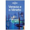 Lonely Planet Veneza E O V�neto