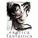 Erótica Fantástica v. I (Ebook) - Gerson Lodi-Ribeiro